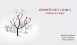 """REDISEÑO DE LA MARCA """"COCO Y CAÑA"""""""