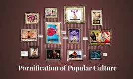 Pornification of Mainstream Media
