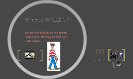 Copy of Where's WALLDO? WIDE.  ANGLED.  LOW.  LINKING.  DEPTH. OPPOSITE.