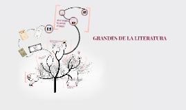 GRANDES DE LA LITERATURA
