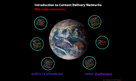 2018 Introduction to Content Delivery Networks (CDN)