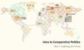 Intro to Comparative Politics