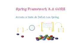 Spring Framework 3.0 CORE - Acceso a Base de Datos