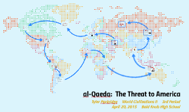al-Qaeda:  The Threat to America