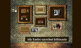 Copy of Ady Endre szerelmi költészete