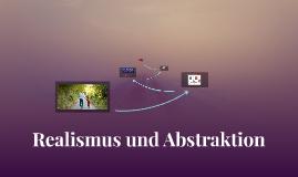 Realismus und Abstraktion