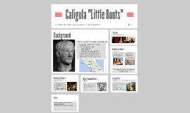 "Caligula ""Little Boots"""