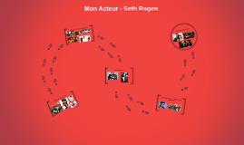 Mon Acteur - Seth Rogen