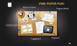 Fine Paper Fun!