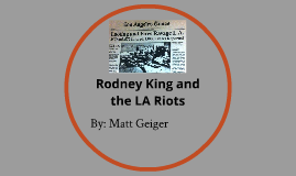 Rodney King and the LA Riots