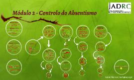 Módulo 2 - Controlo do Absentismo