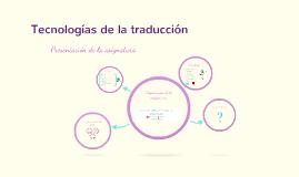 Tecnologías de la traducción