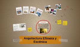 Copy of Arquitectura Efimera y Escénica