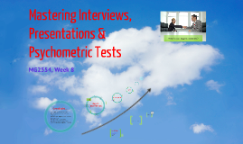 15/16 Week 8 - Mastering Interviews, Presentations & Psychometric Tests