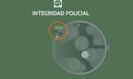 INTEGRIDAD POLICIAL