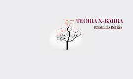 TEORIA X-BARRA
