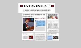 EXTRA EXTRA !!! SE APRUEBAN LAS NUEVAS REFORMAS DE ENRIQUE P