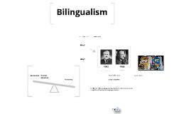 Copy of Bilingualism