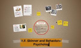 B.F. Skinner's Behavior Theory