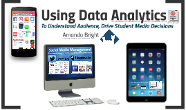 Using Analytics to Understand Your Audience, Drive Student Media Decisions