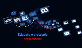 Copy of Etiqueta y protocolo