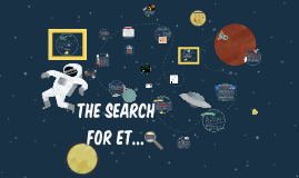 The Search for ET...