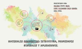 Materiales compósitos: estructura, propiedades generales y a