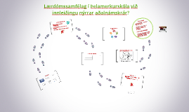 Lærdómssamfélag í ÞMS við innleiðingu nýrrar aðalnámskrár