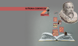 SEÑORA CORNELIA