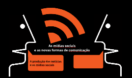 As mídias sociais e as novas formas de comunicação