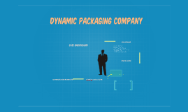 DYNAMIC PACKAGING COMPANY