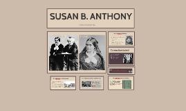 Copy of SUSAN B. ANTHONY