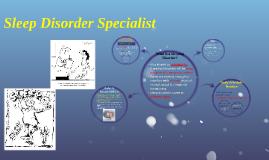 Copy of Sleep Disorder Specialist