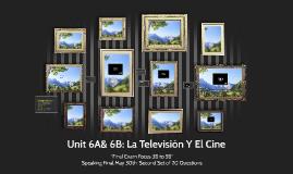 Unit 6A: La Televisión