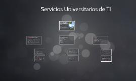Servicios Universitarios de TI