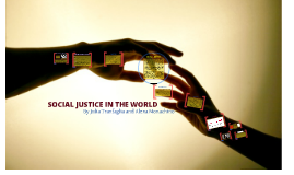 SOCIAL JUSTICE IN THE WORLD