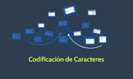 Codificación de Caracteres