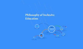 Philosophy of Inclusive Education