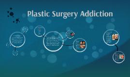 Plastic Surgery Addiction