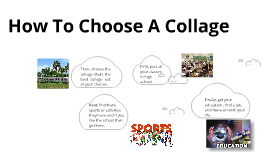 How To Choose A Collage
