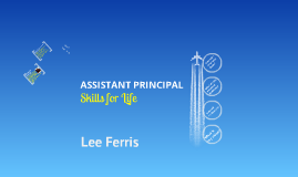 Copy of Assistant Principal - Skills for Life