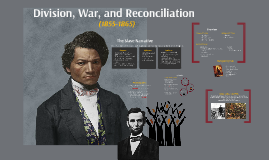 Division, War, and Reconciliation