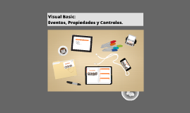 Copy of Visual Basic: eventos, propiedades y controles.