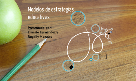 Copy of Modelos de estrategias educativas
