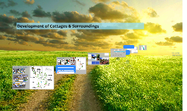 Development of Cottages & Surroundings