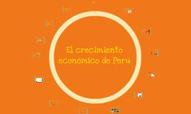 Copy of El crecimiento económico en Peru