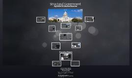 Structural Government- Legislative Branch