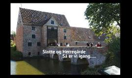Slotte og Herregårde