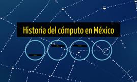 Historia del cómputo en México