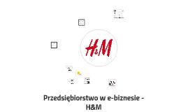 Przedsiębiorstwo w e-biznesie - H&M